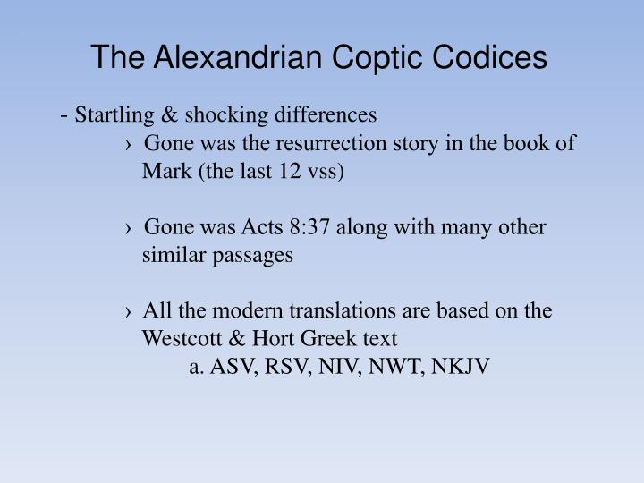 The Alexandrian Coptic Codices