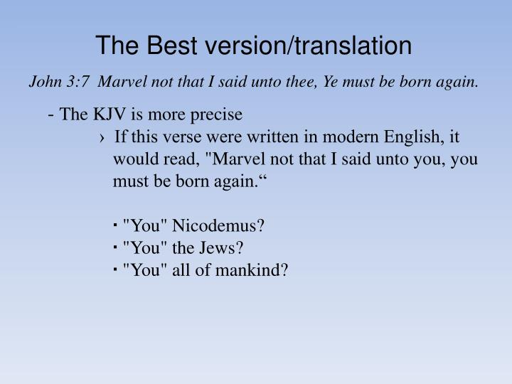 The Best version/translation