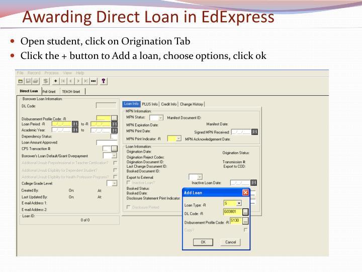 Awarding Direct Loan in