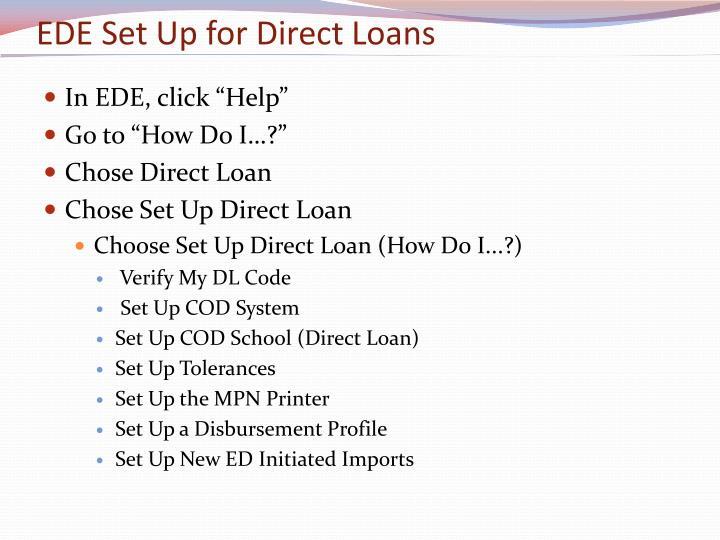 EDE Set Up for Direct Loans