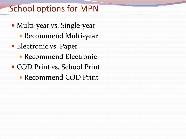School options for MPN