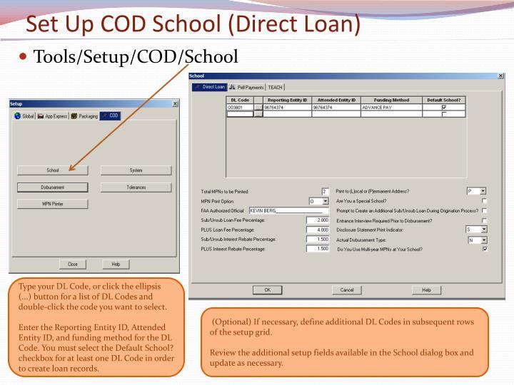 Set Up COD School (Direct Loan)