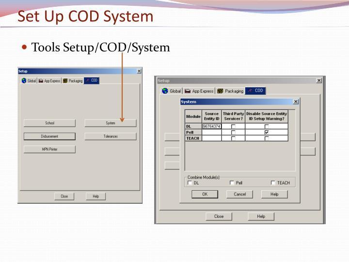 Set Up COD System