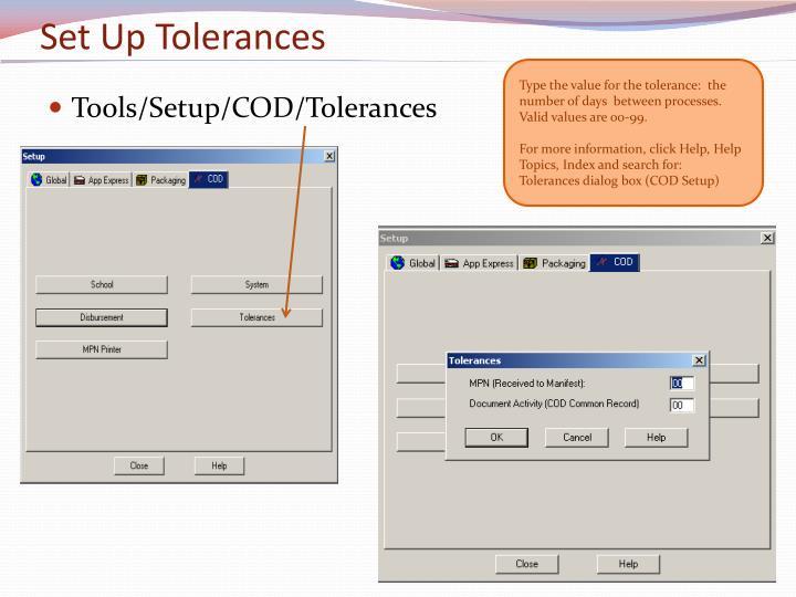 Set Up Tolerances