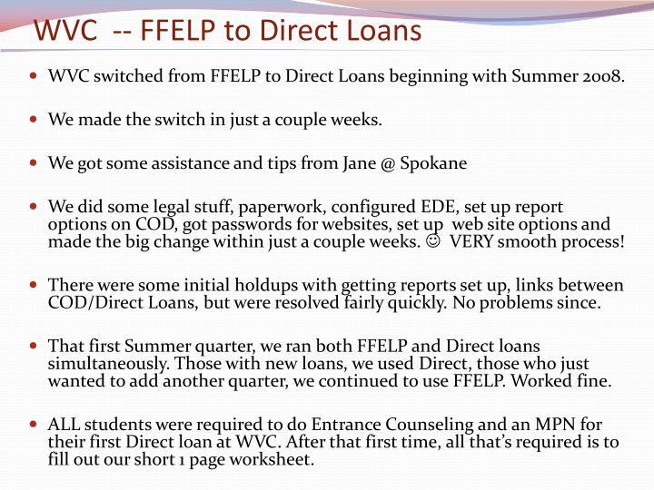 WVC  -- FFELP to Direct Loans