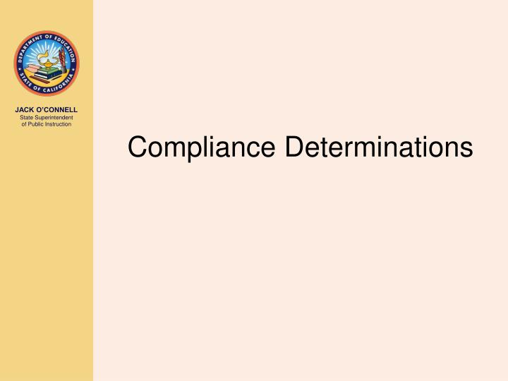 Compliance Determinations