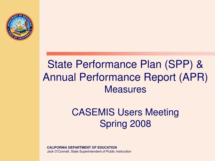 state performance plan spp annual performance report apr measures casemis users meeting spring 2008