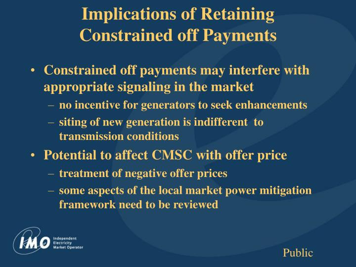 Implications of Retaining