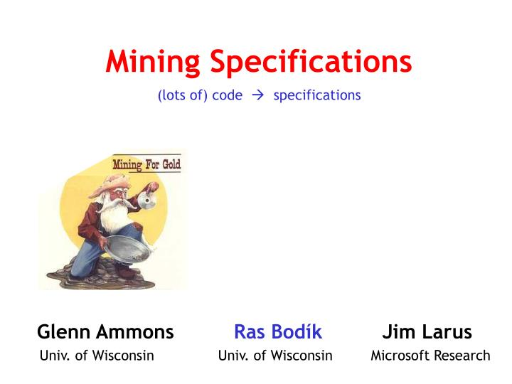 Mining specifications lots of code specifications