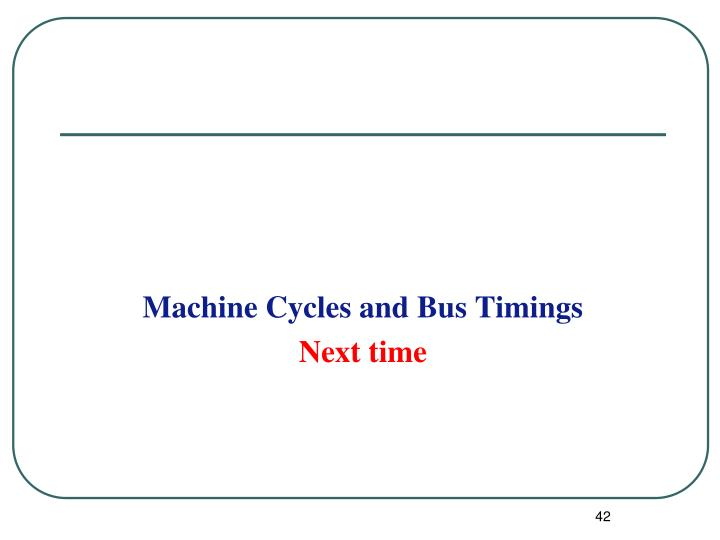 Machine Cycles and Bus Timings