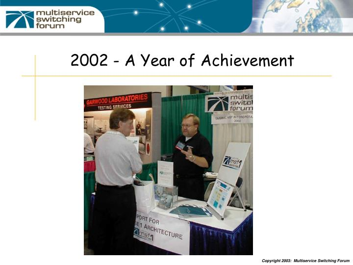 2002 - A Year of Achievement
