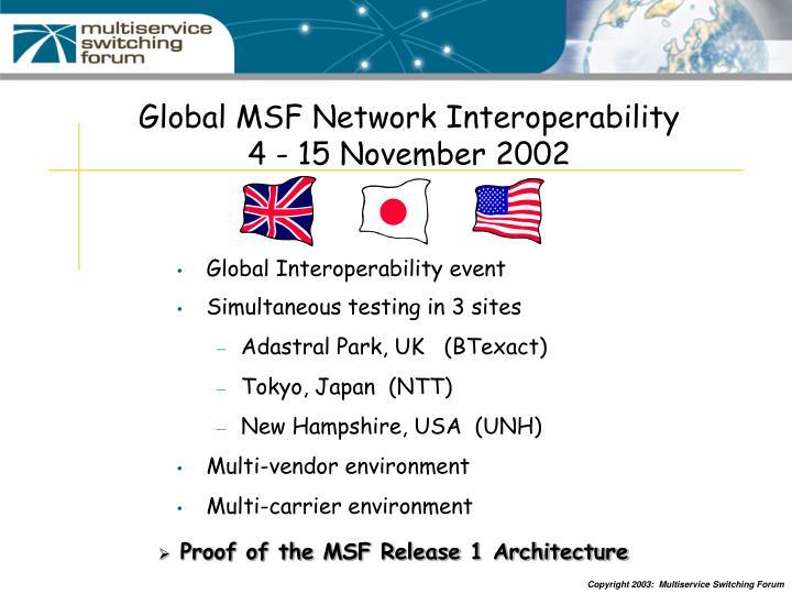 Global MSF Network Interoperability
