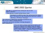 gmi 2002 quotes