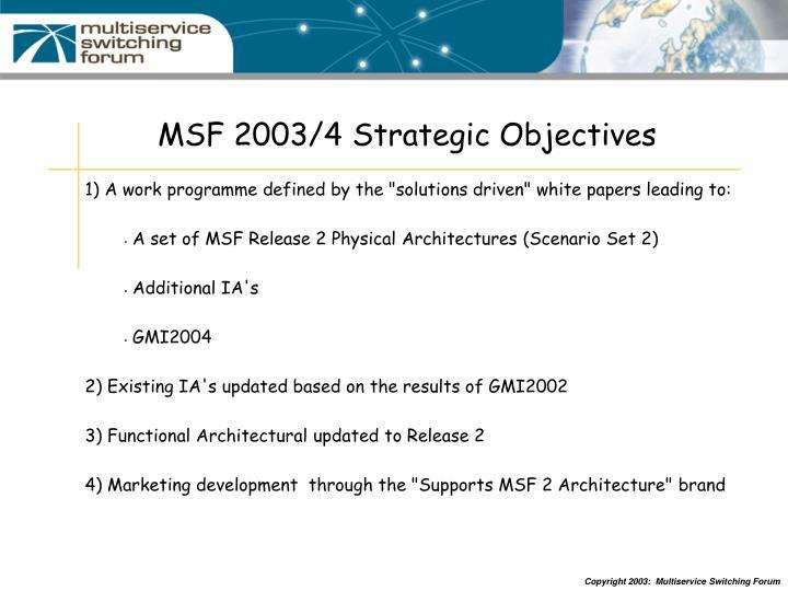 MSF 2003/4 Strategic Objectives
