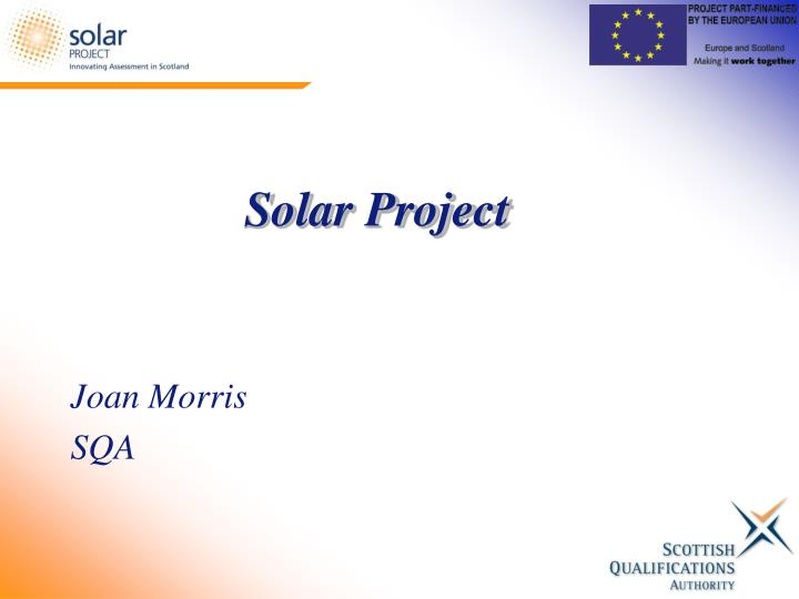 solar project joan morris sqa