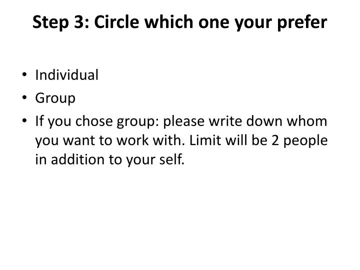 Step 3: Circle which one your prefer