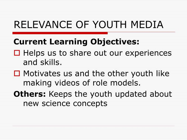 Relevance of youth media