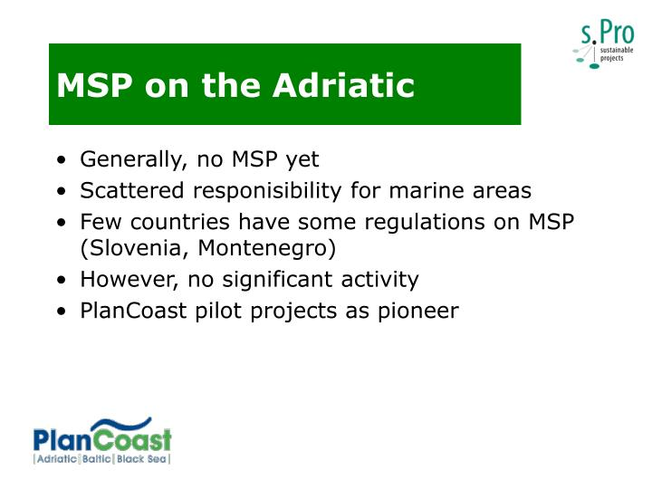 MSP on the Adriatic