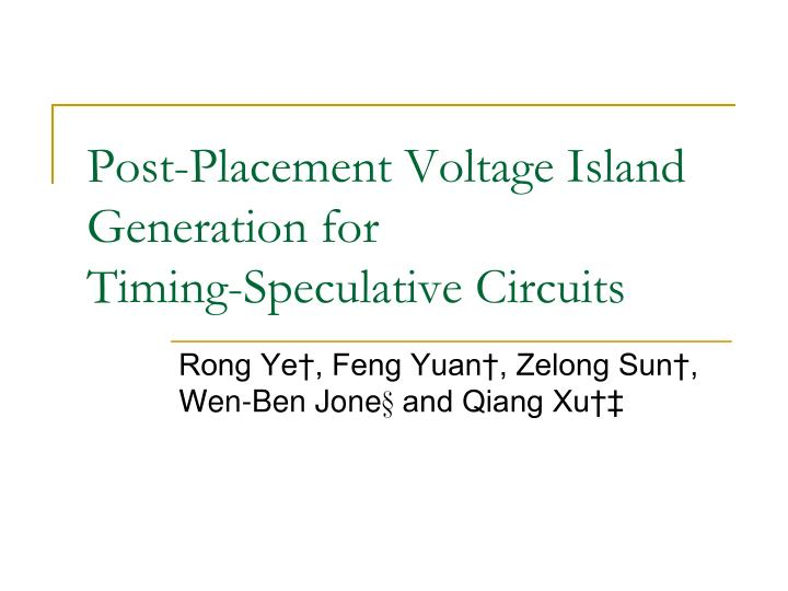 Post placement voltage island generation for timing speculative circuits