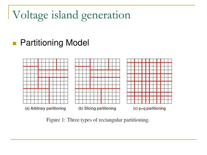 Voltage island generation