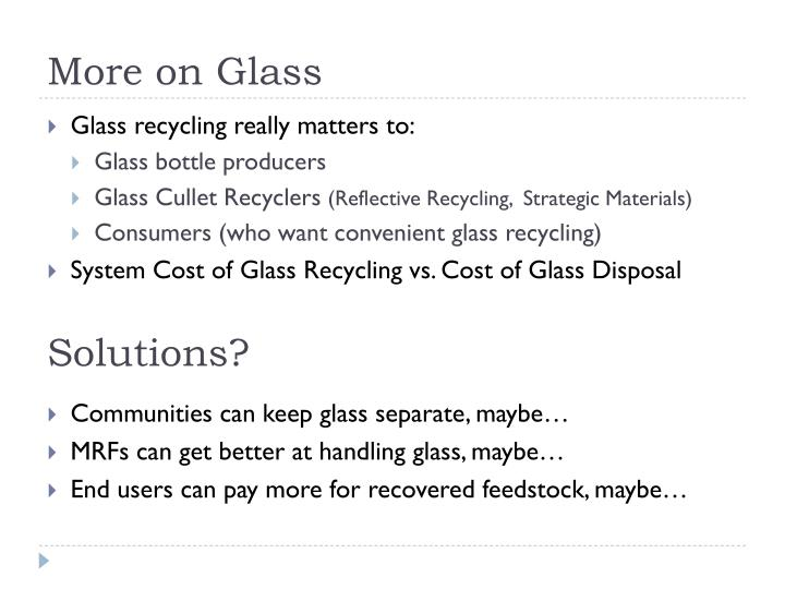 More on Glass