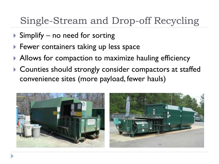 Single-Stream and Drop-off Recycling