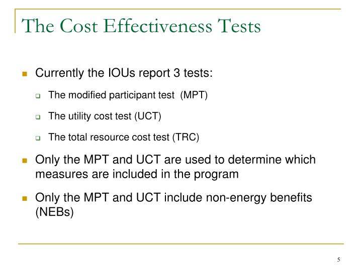 The Cost Effectiveness Tests