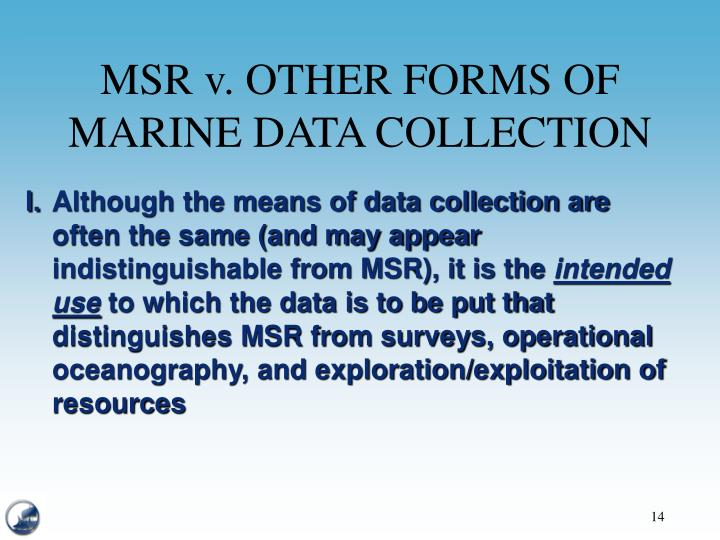 MSR v. OTHER FORMS OF MARINE DATA COLLECTION