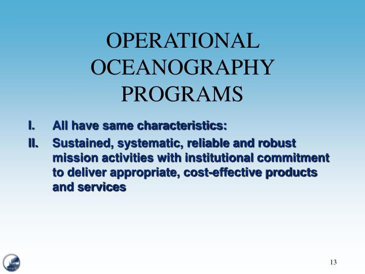 OPERATIONAL OCEANOGRAPHY PROGRAMS