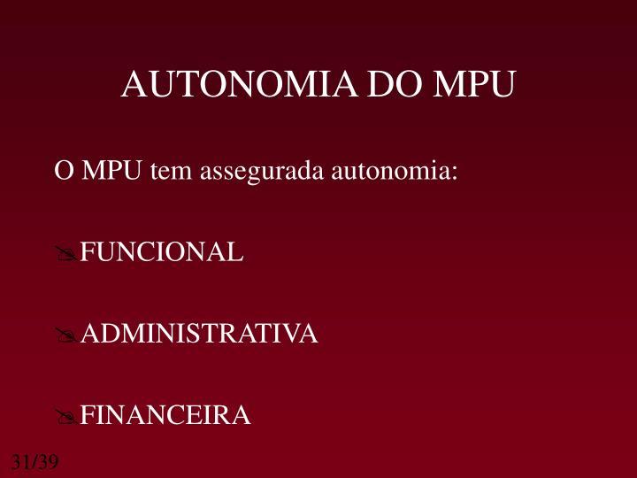 AUTONOMIA DO MPU