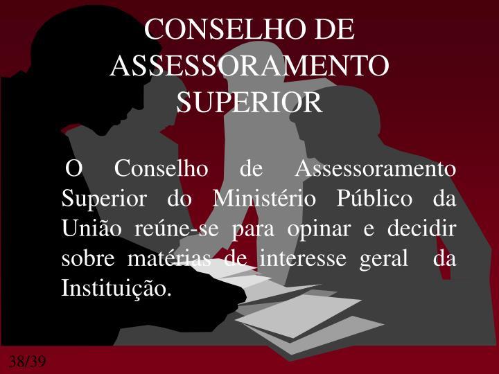 CONSELHO DE ASSESSORAMENTO SUPERIOR