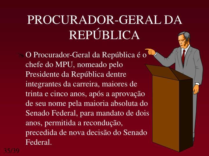 PROCURADOR-GERAL DA REPÚBLICA