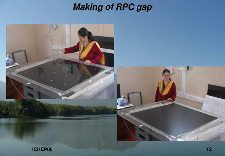 Making of RPC gap