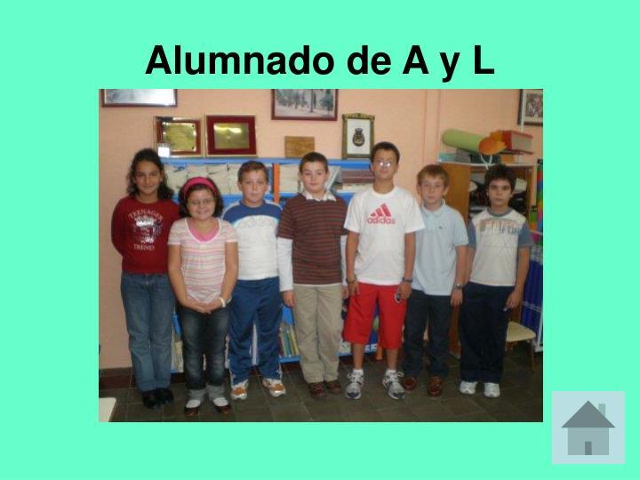 Alumnado de A y L