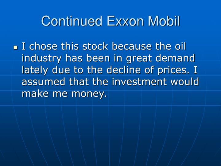 Continued Exxon Mobil