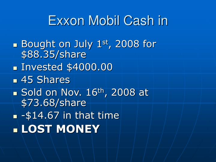 Exxon Mobil Cash in