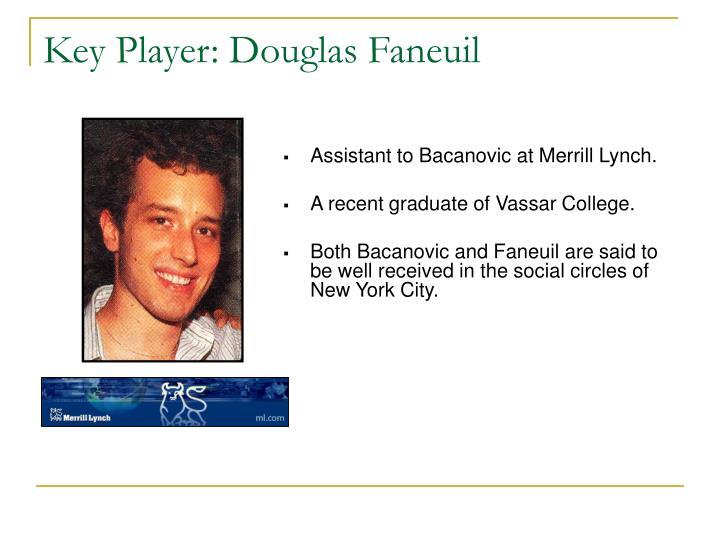 Key Player: Douglas Faneuil