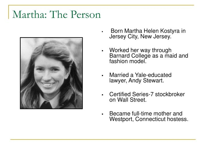 Martha: The Person