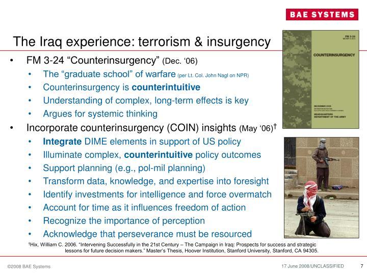 The Iraq experience: terrorism & insurgency