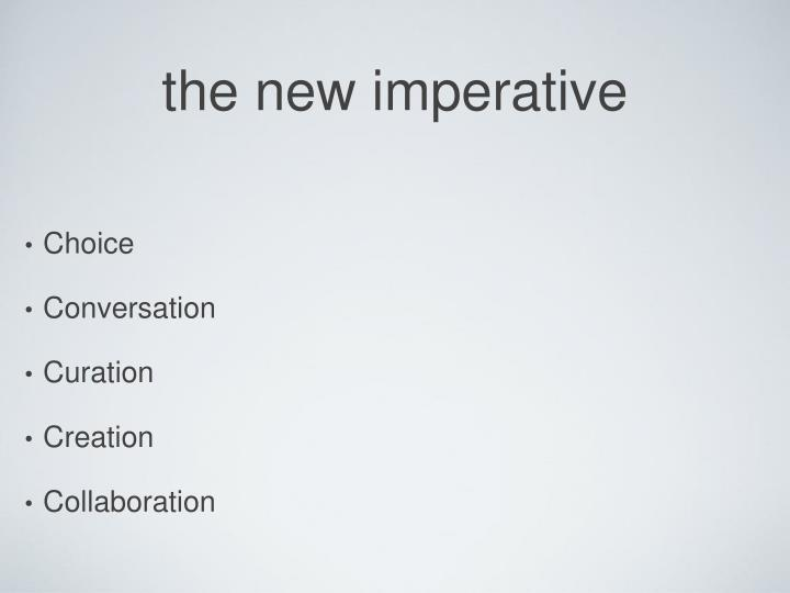 the new imperative