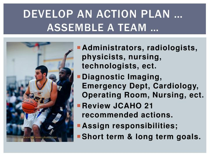 Develop an action plan …