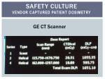 safety culture vendor captured patient dosimetry