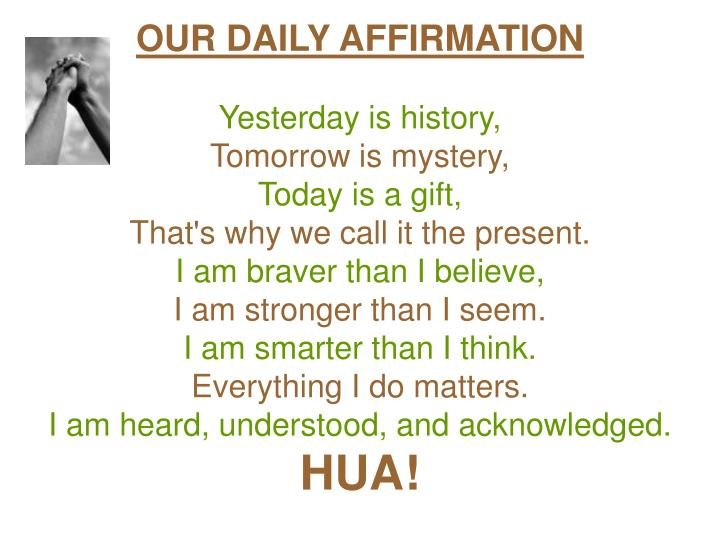 OUR DAILY AFFIRMATION