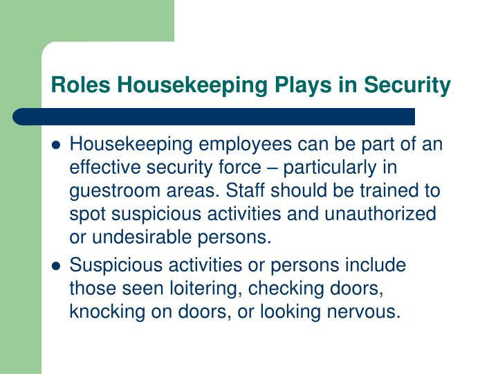 Roles housekeeping plays in security