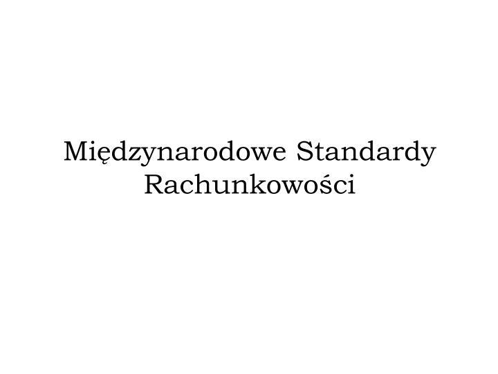Międzynarodowe Standardy Rachunkowości