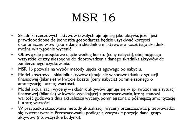 MSR 16