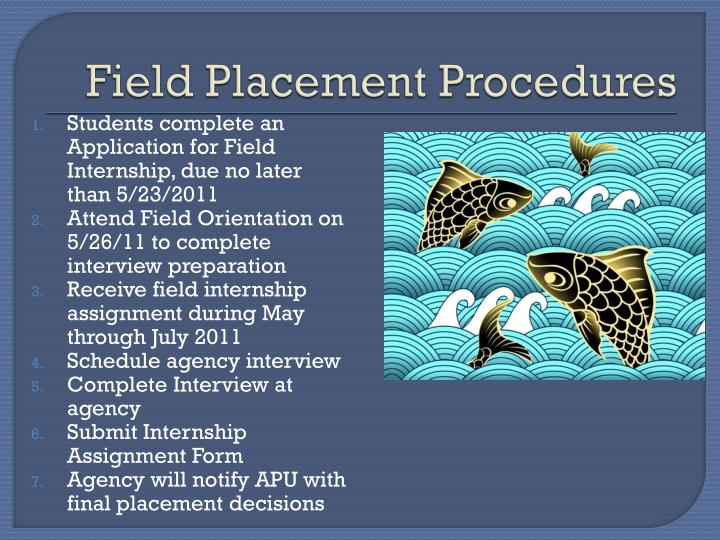 Field Placement Procedures