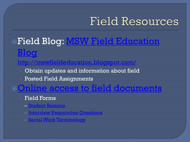 Field Resources