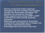 important information about field internship agencies
