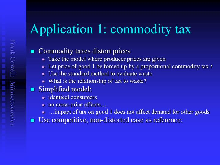Application 1: commodity tax